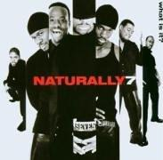 Naturally 7「What Is It?」