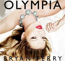 BRYAN FERRY/Olympia 【DELUXE-EDITION】