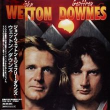 JOHN WETTON/GEOFFREY DOWNES