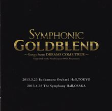 SYMPHONIC GOLDBLEND ~Songs from DREAMS COME TRUE~