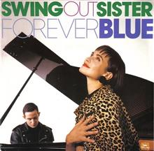 SwingOutSister ForeverBlue