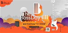 The Bass Day