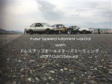 FAST SPEED MOMIMI VOL.03withドレスアップオールスターズ