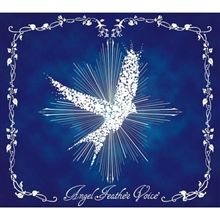 【 Angel Feather Voice 】