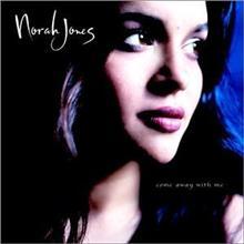 Come Away With Me / Norah Jones
