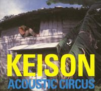 KEISON/ACOUSTIC CIRCUS