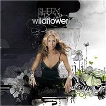 Wildflower / Sheryl Crow