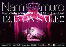 ~「namie amuro PAST<FUTURE tour 2010」LIVE DVD発売決定!~