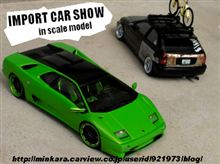 IMPORT CAR SHOW in scalemodel