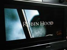 『ロビン・フッド』 ROBIN HOOD ~My映画館~