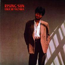 ☆RISING SUN☆