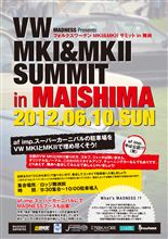 VW MKⅠMKⅡ SUMMIT in MAISHIMA!!