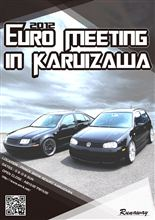 Euro Meeting in Karuizawa 2012