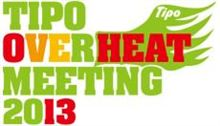 TIPO OVER HEAT MEETING 2013 前夜祭♪