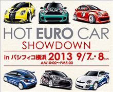 HOT EURO CAR SHOWDOWN in パシフィコ横浜 出展します(^^♪