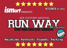"""ismart presents """"RUN WAY"""" mix culture meeting"""
