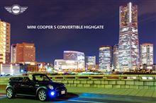 HIGHGATE @ヨコハマ ~ MINI CooperS Convertible