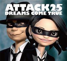 【ドリカム】ニューアルバム「ATTACK25」