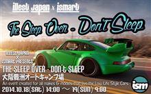 illest Japan x ismart SLEEP OVER (DON'T SLEEP)