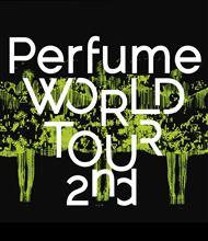 Perfume/Perfume WORLD TOUR 2nd [Blu-ray]