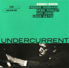 Kenny Drew / Undercerrent