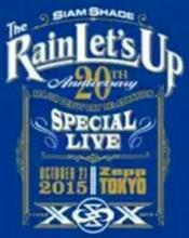 SIAM SHADE 20th Anniversary 「The Rain Lets Up」 Vol.2