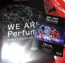 「WE ARE Perfume -WORLD TOUR 3rd DOCUMENT」 見てきた(@@)