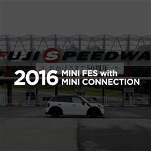 MINI Fes 2016 (私的ネタ満載)に参加!