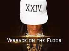 ♪Versace on the Floor