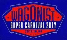 WAGONIST SUPER CARNIVAL 2017 MOVIE
