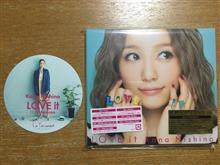 CD久々買った(西野カナ Love it)