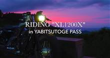 "RIDING ""XL1200X"" in YABITSUTOGE PASS"