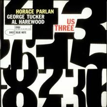 Horace Parlan / Us Three