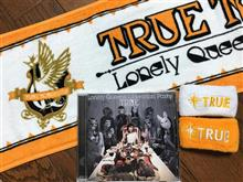 TRUE 〜Lonely Queen's Liberation Party〜