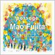 passage パッセージ - ショパン: ピアノ・ソナタ第3番  藤田真央 >  ナクソスジャパン >の画像