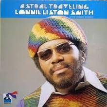 Lonnie Liston Smith - Astral Traveling