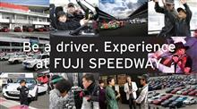Be a driver.Experience at FUJI SPEEDWAY参戦します!