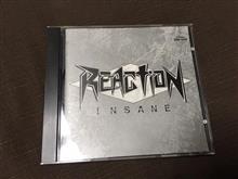 REACTION 「INSANE」