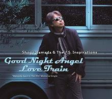 2018浜田省吾シングルGood Night Angel/Love Train Single, Maxi