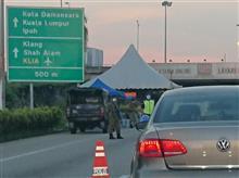 【非日常の ! Malaysia ③】マレーシア活動制限令、続報 !?