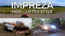SUBARU IMPREZA HIGH - LIFTED Style 悪路を走る!