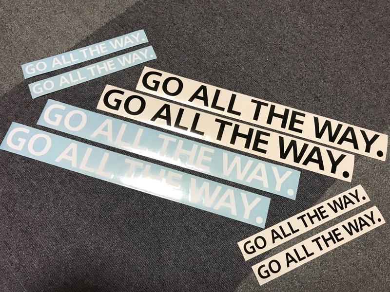 MK工房 特注デカール『GO ALL THE WAY.』