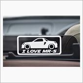 メーカー・ブランド不明 I LOVE MR-S ステッカー