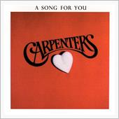 A Song For You / Carpenters  1972